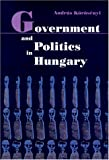 Korosenyi, Andras: Government and Politics in Hungary
