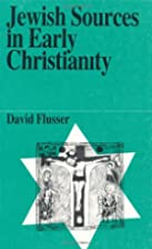 Jewish Sources in Early Christianity (Jewish…