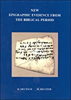 New Epigraphic Evidence from the Biblical…