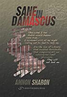 Sane in Damascus by Amnon Sharon