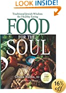 Food for the Soul: Traditional Jewish Wisdom for Healthy Eating
