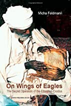 On Wings of Eagles: The Secret Operation of…