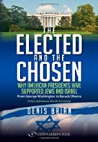 The Elected and the Chosen: Why American…