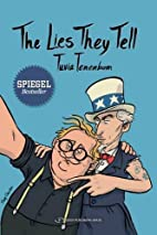 The Lies They Tell by Tuvia Tenenbom