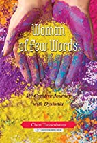 Woman of Few Words My Creative Journey With…