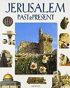 Jerusalem: Past and Present by L. Borodulin