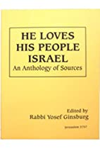 He loves his people Israel: An anthology of…