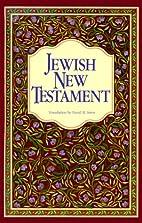 The Jewish New Testament: A Translation of…