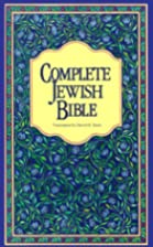 Complete Jewish Bible : An English Version…