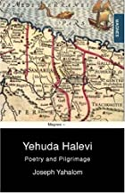 Yehuda Halevi: Poetry and Pilgrimage by…