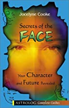 Secrets of the Face: Your Character and…