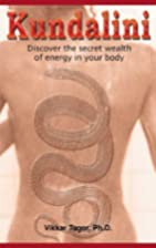 Kundalini: Discover the Secret Wealth of…