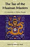 The Huainan Masters: The Tao of the Huainan Masters