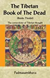 Brant, Rosemary: The Tibetan Book Of The Dead: The Great Liberation Through Hearing