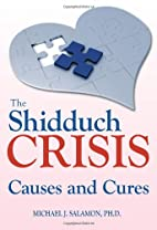 Shidduch Crisis: Causes and Cures by Michael…
