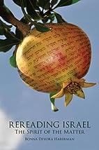 Rereading Israel: The Spirit of the Matter…