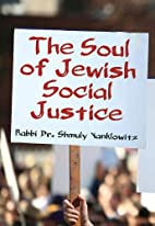 The Soul of Jewish Social Justice by Rabbi…