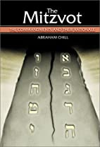 The Mitzvot: The Commandments and Their…