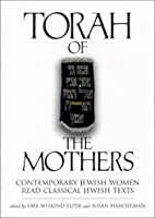 Torah of the Mothers : Contemporary Jewish…