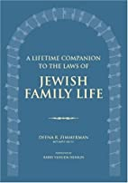 A Lifetime Companion to the Laws of Jewish…