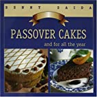 Passover Cakes and for all the year by Benny…