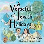 A Verseful Of Jewish Holidays by Ellen…