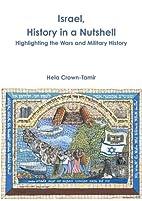 Israel, History in a Nutshell by Hela…