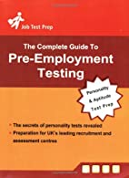 Complete Guide to Pre-Employment Testing:…