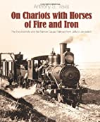 On Chariots with Horses of Fire and Iron:…