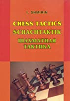 Chess Tactics Volume 1 by I. Shmirin