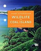 Wildlife on Coal Island by Shivani…