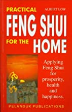 Practical Feng Shui for the Home by Albert…