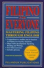Filipino for Everyone: Mastering Filipino…