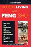 Low, Albert: Modern Living With Feng Shui