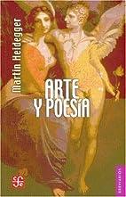 Arte y poesia by Martin Heidegger