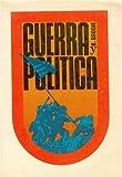 Brodie, Bernard: Guerra y politica