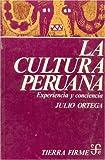 Julio Ortega: La Cultura Peruana