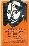 Knight, George Wilson: Shakespeare y Sus Tragedias: La Rueda de Fuego (Breviarios) (Spanish Edition)