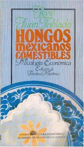 hongos-mexicanos-comestibles-micologa-econmica-spanish-edition