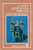 La otra literatura peruana (Coleccion Tierra…