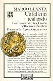 Glantz, Margo: Un Folletin Realizado: La Aventura del Conde de Raousset-Boulbon (Biblioteca Joven) (Spanish Edition)