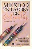 Octavio Paz: Generaciones y Semblanzas Escritores y Letras de Mexico (Mexico en La Obra de Octavio Paz, Vol. II)