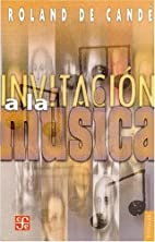 Invitación a la música : pequeño manual…