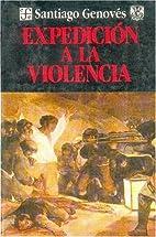 Expedicion a la violencia (Coleccin Popular)…