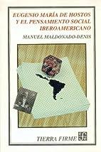 Eugenio María de Hostos y el pensamiento…