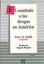El combate a las drogas en America (Spanish…