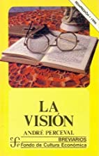 La vision by Andre Perceval