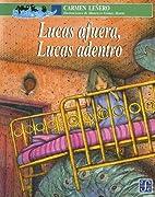 Lucas afuera, Lucas adentro (Spanish…