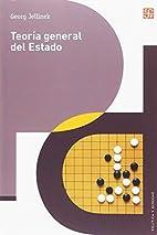 Teoría general del Estado by Georg Jellinek