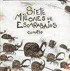 Siete millones de escarabajos
